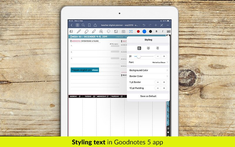 Digital planner for Goodnotes. Weekly and daily planner for Goodnotes 5. Styling text in Goodnotes 5.